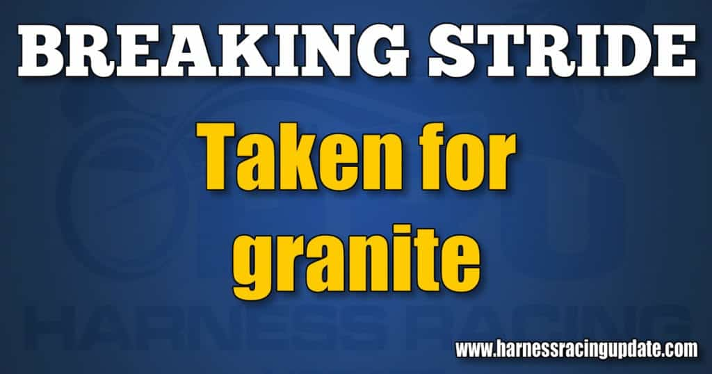 Taken for granite